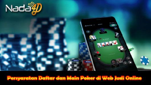 Persyaratan Daftar dan Main Poker di Web Judi Online