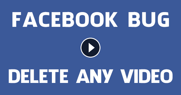 facebook-bug-delete-any-video-exploit.png