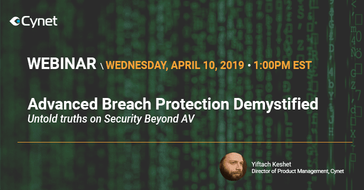 Advanced Breach Protection Demystified – Untold Truths On Security Beyond AV