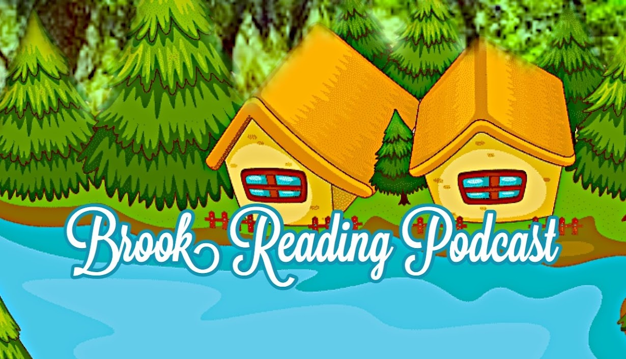 Welcome to the Brook Reading Podcast