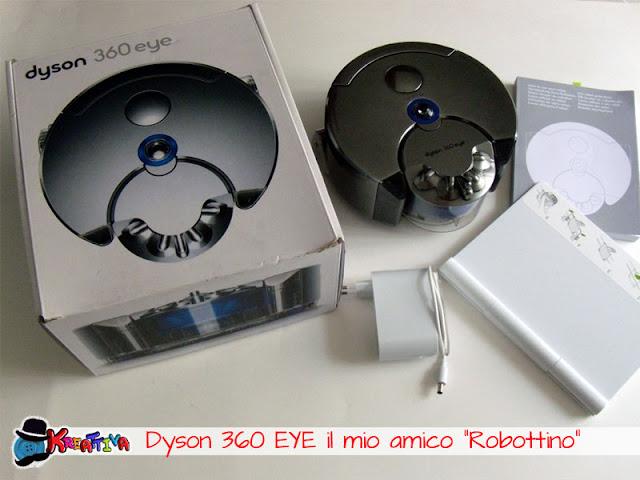 """Dyson 360 Eye il mio nuovo amico """"Robottino"""""""