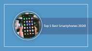 Top 5 Best Smartphones 2020!