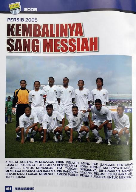 PERSIB BANDUNG 2005 KEMBALINYA SANG MESSIAH