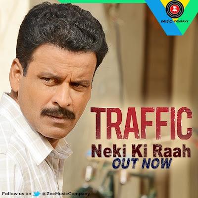 Neki Ki Raah - Traffic (2016)