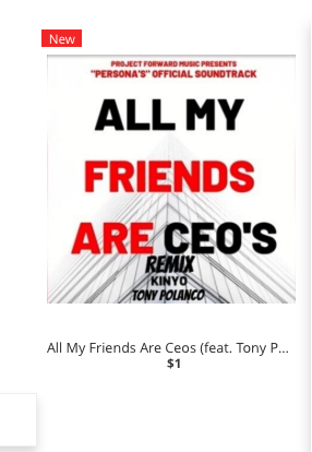 All My Friends ARE CEOs, Kinyo and Tony Polanco - Project Forward Music
