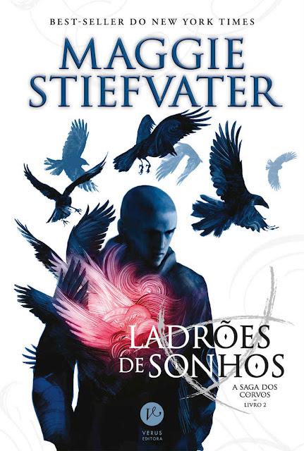 Ladrões de sonhos - A saga dos corvos Maggie Stiefvater