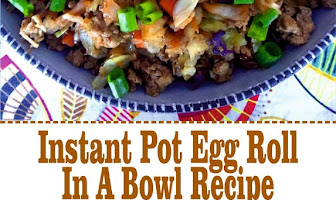 Instant Pot Egg Roll In A Bowl Recipe
