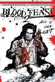 Watch Blood Feast 2: All U Can Eat Online Free 2002 Putlocker