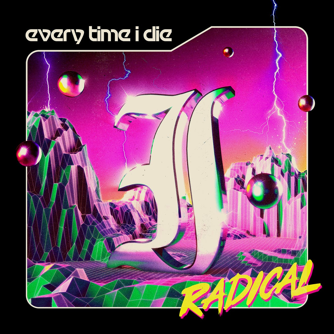 every time i die radical