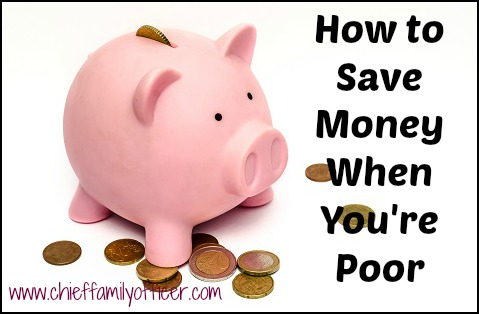 How to Start Saving Money When You're Poor