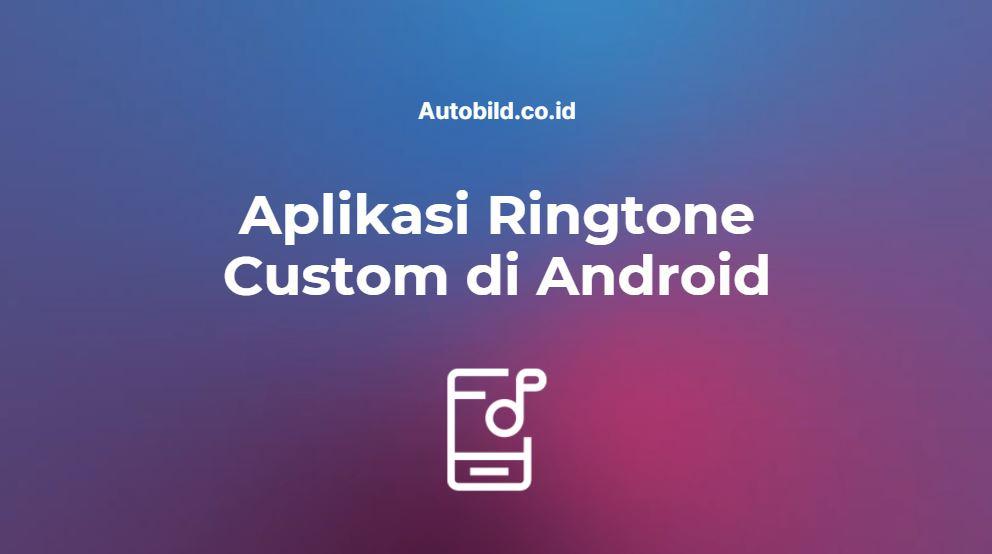 aplikasi pasang ringtone keren di android