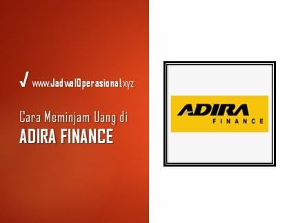 Cara Meminjam Uang di Adira Finance