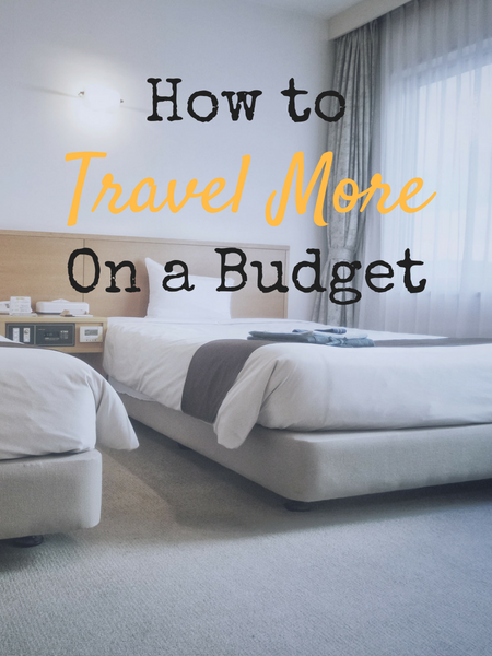 travel more on a budget