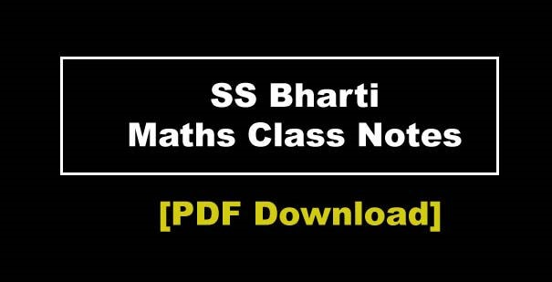 Download S S Bharti Latest Class Notes PDF for SSC/ banking Exam For Free (Latest Notes 2017 & 2018)