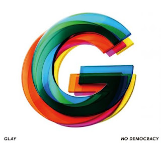 [Album] GLAY – NO DEMOCRACY (15th Album) [MP3/320K/ZIP]