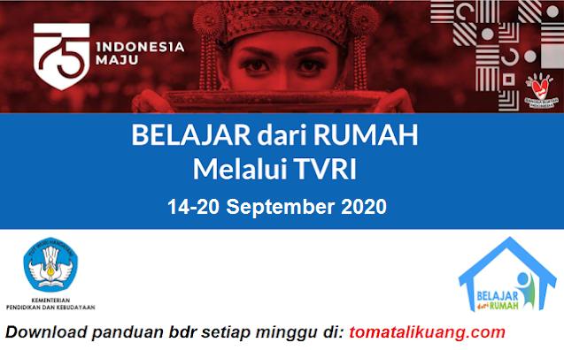 panduan belajar dari rumah bdr tvri 14 15 16 17 18 19 20 september 2020 minggu ke 23 dua puluh tiga pdf tomatalikuang.com