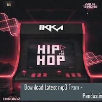 Hip To The Hop - Ikka