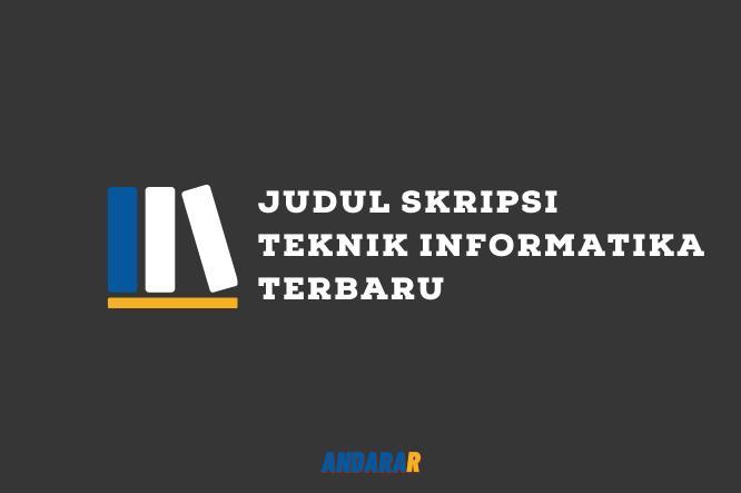 Media Bahasa Judul Skripsi Teknik Informatika Terbaru 2020