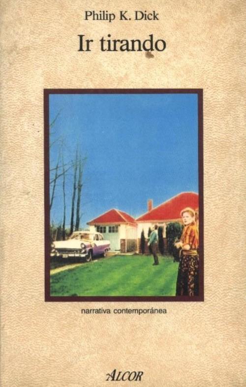 Título original  Puttering about in a small land © 1985 by The estate of  Philip K. Dick © 1988 Ediciones Martínez Roca S. A. fba789e47d3