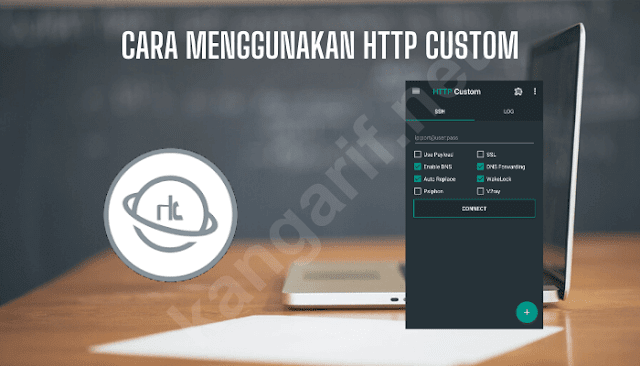 cara menggunakan http custom