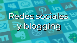 Redes sociales y blogging