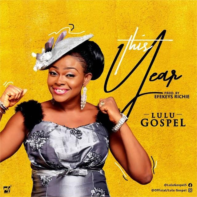 Audio + Video: Lulu Gospel - This Year
