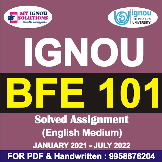 BFE 101 Solved Assignment 2021-22