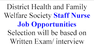 District Health and Family Welfare Society Staff Nurse Job Opportunities