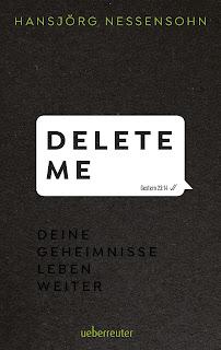 https://www.ueberreuter.de/shop/delete-me-deine-geheimnisse-leben-weiter/
