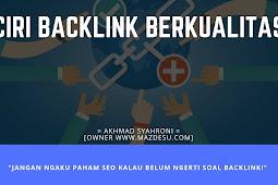 8 Ciri Backlink Berkualitas yang Bagus Untuk SEO