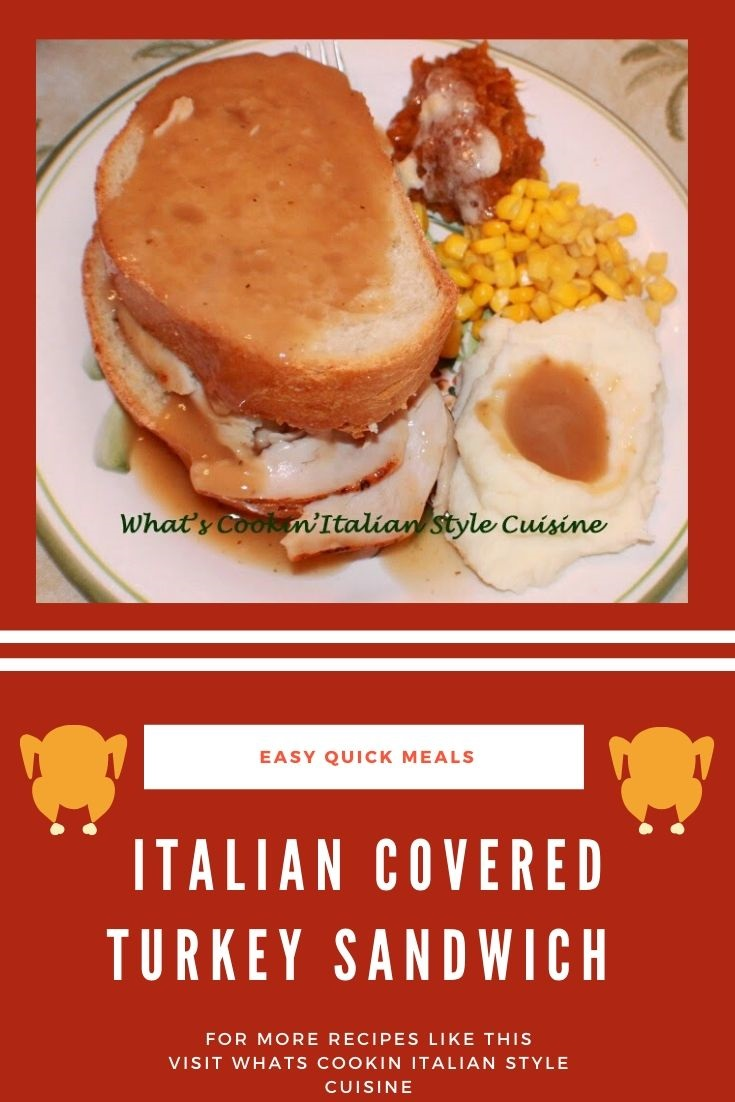 this is a pin for later hot covered Turkey sandwich with potatoes and corn, sweet potatoes