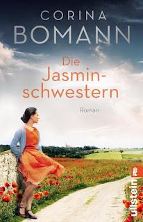 Corina Bomann ; Die Jasminschwestern ; Ullstein Verlag