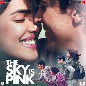 Download The Sky Is Pink (2019) Hindi Full Movie 480p [400MB]   720p [1GB]   1080p [2GB]