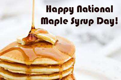 National Maple Syrup Day Wishes Pics
