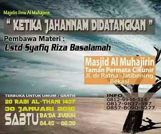 [Download Audio] Kajian Ust. Dr. Syafiq Reza Basalamah MA - Ketika Jahannam Didatangkan