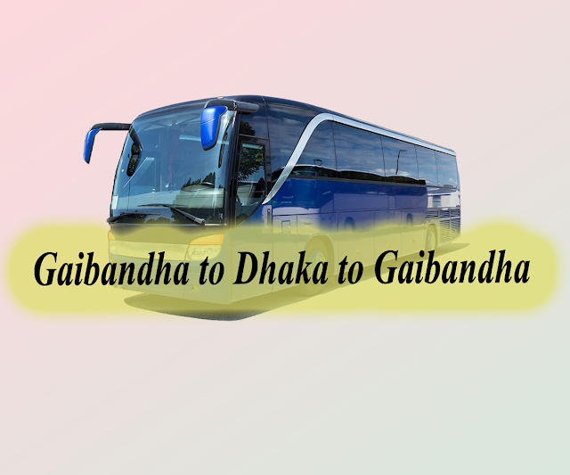 dhaka to gaibandha bus