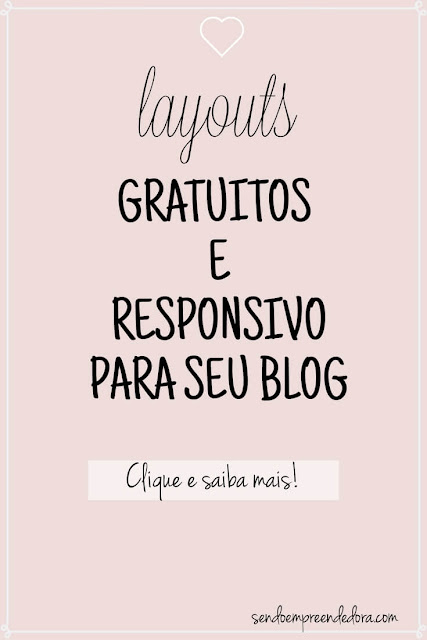 Templates e layouts Gratuitos e Responsivos para blogger