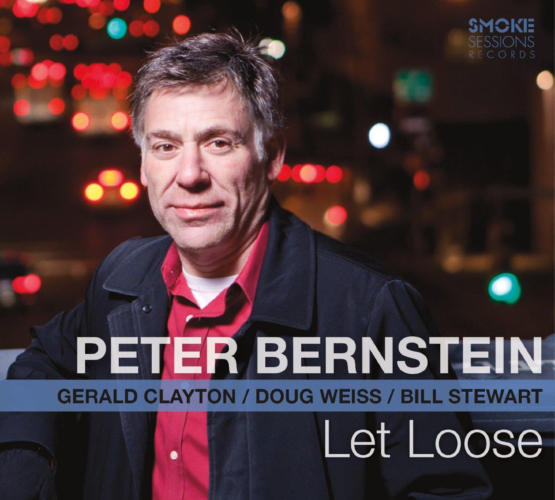 Republic of Jazz: Peter Bernstein - Let Loose (2016) SMOKE SESSIONS