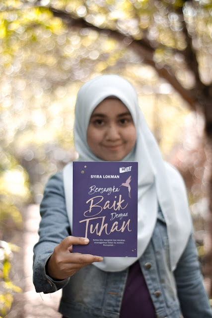 Buku Motivasi Bersangka Baik Dengan Tuhan By Syira Lokman