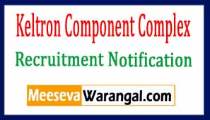 KCCL (Keltron Component Complex Ltd) Recruitment Notification 2017