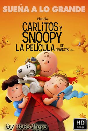 Carlitos y Snoopy: La pelicula de Peanuts [1080p] [Latino-Ingles] [MEGA]