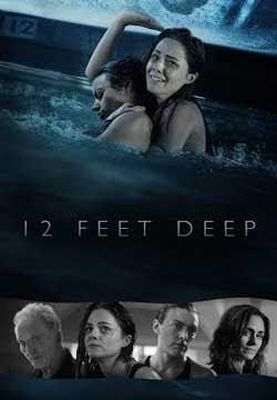 12 Feet Deep (2017)