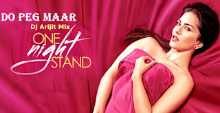 Do-Peg-Maar-One-Night-Stand-DJ-ARIJIT
