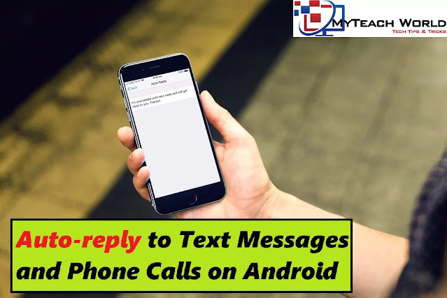 How to set up an auto-reply to missed calls, and texts on an android phone