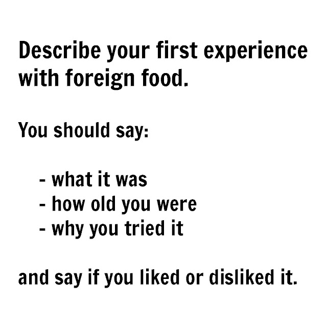 IELTS Cue Card Foreign Food