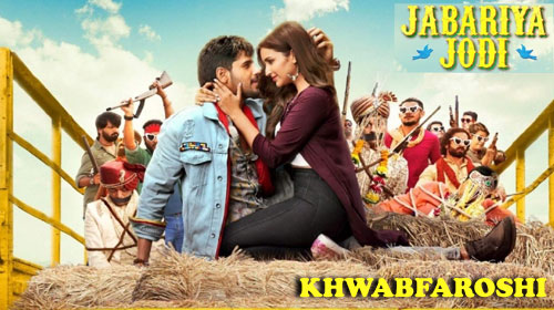KHWABFAROSHI MP3 SONG Free Download – Jabariya Jodi