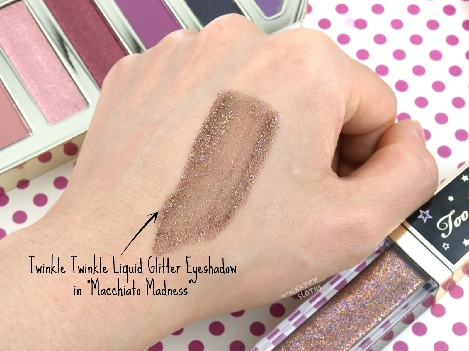 Too Faced Tutti Frutti Collection | Twinkle Twinkle Liquid Glitter Eyeshadow: Review and Swatches