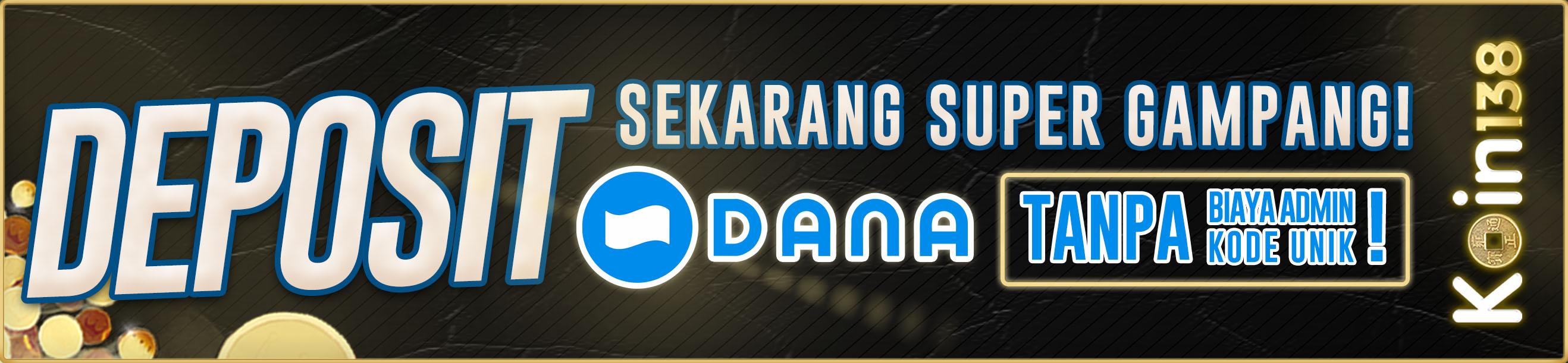 Deposit Dana to Dana