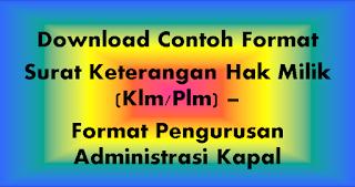 """<img src=""""https://1.bp.blogspot.com/-IeJOvEQjxcw/W9X3mZl5NtI/AAAAAAAADhQ/qlhMYfslbkcu3xnnlmiN4Z41eFPdTRs6ACEwYBhgL/s320/download-contoh-format-surat-keterangan-hak-milik-klm-plm-format-administrasi-kapal-word-doc.png"""" alt=""""contoh surat keterangan hak milik kapal""""/>"""