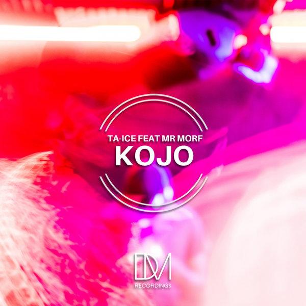 Ta Ice, Mr Morf - Kojo (Original Mix) ( 2019 ) [DOWNLOAD]